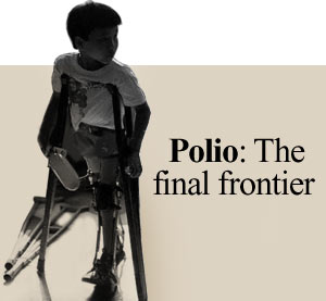 Polio: The final frontier